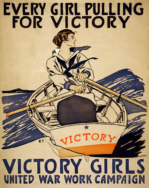 512px-Every_girl_pulling_for_victory,_WWI_poster,_1918